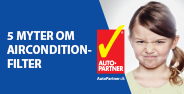 5 myter om airconditionfilter - kampagne